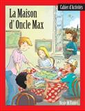 La Maison d'Oncle Max Workbook, Mary Colbert and Abby Kanter, 1877653292