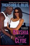 Keyshia and Clyde, Treasure E. Blue, 034549329X
