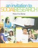 An Invitation to Social Research : How It's Done, Adler, Emily Stier and Clark, Roger, 049581329X
