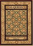 Al-Qur'an : A Contemporary Translation, Ali, Ahmed, 0691073295