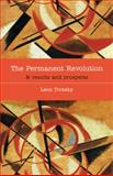 The Permanent Revolution and Results and Prospects, Leon Trotsky, 0932323294