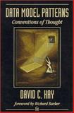 Data Model Patterns : Conventions of Thought, Hay, David C., 0932633293