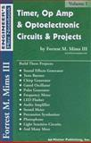 Timer, Op Amp, and Optoelectronic Circuits and Projects, Forrest M. Mims, 0945053290
