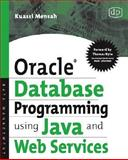 Oracle Database Programming Using Java and Web Services, Mensah, Kuassi, 1555583296