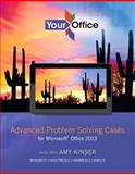 Your Office : Getting Started with Advanced Cases for Microsoft Office 15, Kinser, Eric and Raney, David, 0133143295