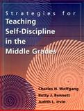 Strategies for Teaching Self-Discipline in the Middle Grades, Bennett, Betty J. and Irvin, Judith L., 0205273297