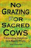 No Grazing for Sacred Cows, Noel Francisco, 0788013297