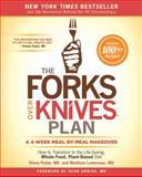 The Forks over Knives Plan, Matthew Lederman and Alona Pulde, 1476753296