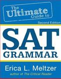 2nd Edition, the Ultimate Guide to SAT Grammar, Erica Meltzer, 1492353299