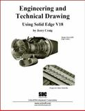 Engineering and Technical Drawing Using Solid Edge 18, Craig, Jerry, 1585033294