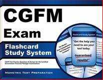 CGFM Exam Flashcard Study System : CGFM Test Practice Questions and Review for the Certified Government Financial Manager Examinations, CGFM Exam Secrets Test Prep Team, 160971329X