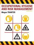 Occupational Hygiene and Risk Management, Tranter, Megan, 1741143292