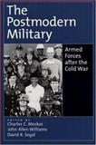 The Postmodern Military 1st Edition