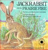 Jackrabbit and the Prairie Fire, Susan Saunders, 0924483296