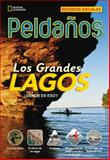 Los Grandes Lagos, Stephanie Harvey and National Geographic Learning Staff, 1305083296