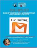 Build My List! - Build My Business! - Build My Bank Account!, Shelley Mitchell, 1494943298