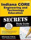 Indiana Core Engineering and Technology Education Secrets Study Guide : Indiana CORE Test Review for the Indiana CORE Assessments for Educator Licensure, Indiana CORE Exam Secrets Test Prep Team, 1630943290