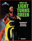 When the Light Turns Green 9781884313295