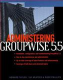 Administering GroupWise : Installing, Managing, Configuring, Maintainance, Troubleshooting, Tayler, Howard, 007212329X