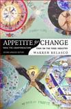 Appetite for Change, Warren J. Belasco, 0801473292