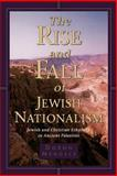 The Rise and Fall of Jewish Nationalism, Doron Mendels, 0802843298