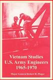 Vietnam Studies : U. S. Army Engineers 1965-1970, Ploger, Robert R., 1410223299