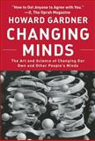 Changing Minds, Howard Gardner, 1422103293