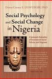Social Psychology and Social Change in Nigeria, Denis Chima E. Ugwuegbu, 1462013295
