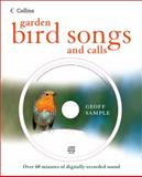 Garden Bird Songs and Calls, Geoff Sample, 0007313292