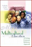 Multicultural Education : A Caring-Centered, Reflective Approach, Pang, Valerie Ooka, 0072423293