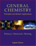 General Chemistry : Principles and Modern Applications, Petrucci, Ralph H. and Harwood, William S., 0130143294