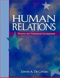 Human Relations : Personal and Professional Development, Decenzo, David A., 0135023297