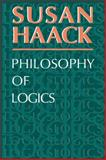 Philosophy of Logics, Haack, Susan, 0521293294