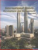 International Hotels : Development and Management, Gee, Chuck Y., 0866123296