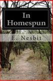 In Homespun, E. Nesbit, 1500613290