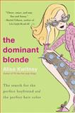 The Dominant Blonde, Alisa Kwitney, 0060083298