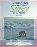 Methods for Teaching Science As Inquiry, Contant, Terry L. and Carin, Arthur A., 0132353296