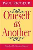 Oneself as Another, Ricoeur, Paul, 0226713296
