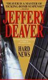 Hard News, Jeffery Deaver, 0553583298