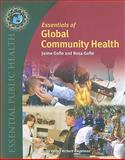 Essentials of Global Community Health, Gofin, Jaime and Gofin, Rosa, 0763773298