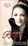 Suddenly Royal, Nichole Chase, 1483953297