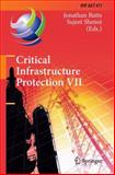 Critical Infrastructure Protection VII : 7th IFIP WG 11. 10 International Conference, ICCIP 2013, Washington, DC, USA, March 18-20, 2013, Revised Selected Papers, , 3642453295