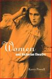 Women and Victorian Theatre, Powell, Kerry, 0521033292