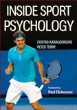 Inside Sport Psychology 1st Edition