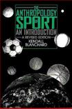 The Anthropology of Sport 9780897893299