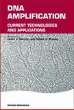 DNA Amplification : Current Technologies and Applications, , 0954523296