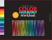 The Complete Color Harmony Workbook, Kiki Eldridge, 1592533299