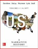 U. S. - A Narrative History To 1877, Davidson, James West and Heyrman, Christine Leigh, 007351330X