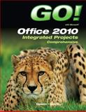 GO! with Office 2010 Integrated Projects, Gaskin, Shelley and Martin, Carol L., 0132843307
