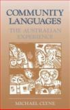 Community Languages : The Australian Experience, Clyne, Michael G., 0521393302